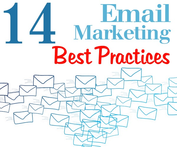 14 Email Marketing Best Practices