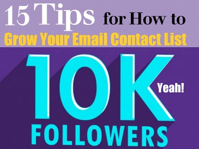 15 Tips for How to Grow Your Email Contact List