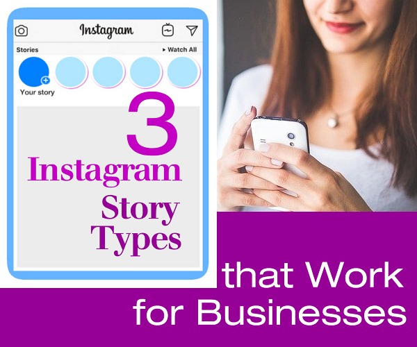 3 Instagram Story Types that Work for Businesses