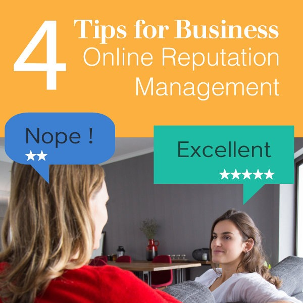4 Tips for Business Online Reputation Management