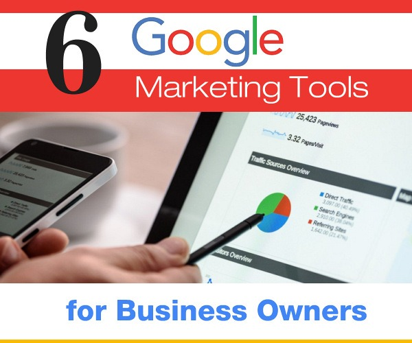 6 Google Marketing Tools for Business Owners