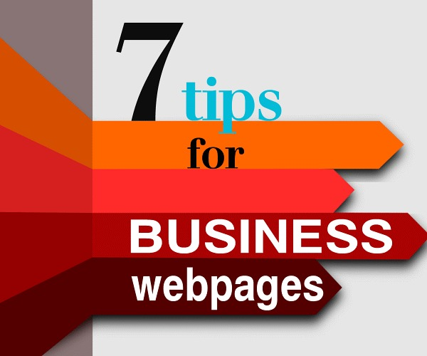 7 Tips for Business Webpages