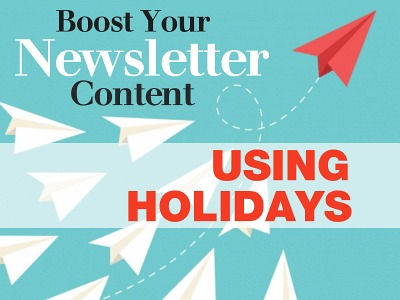 Boost Your Newsletter Content Using Holidays
