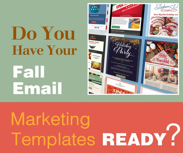 Do You Have Your Fall Email Marketing Templates Ready?