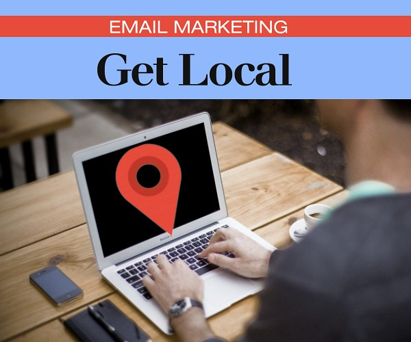 Email Marketing - Get Local