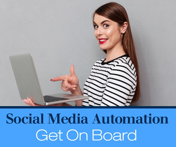 Get On Board with Social Media Automation