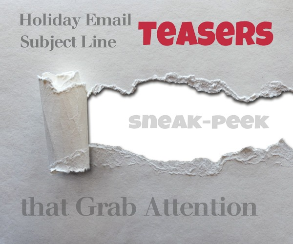 Holiday Email Subject Line Teasers that Grab Attention