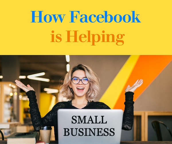 How Facebook is Helping Small Business