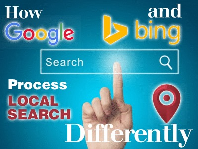 How Google and Bing Process Local Search Differently