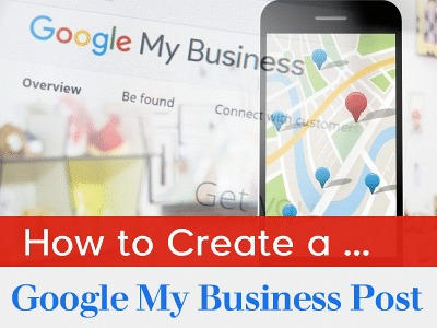 How to Create a Google My Business Post