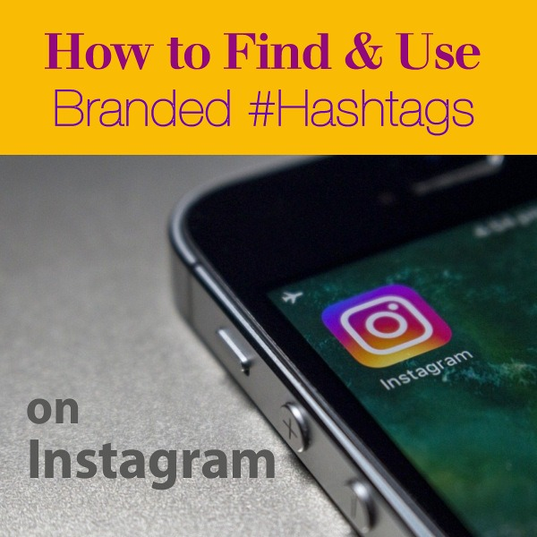 How to Find and Use Branded Hashtags on Instagram