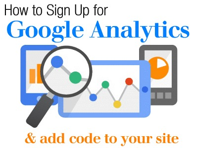 How to Sign Up for Google Analytics and Add Code