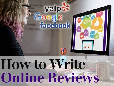 How to Write Reviews on Facebook, Yelp and Google