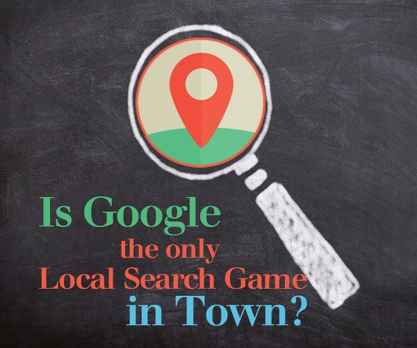 Is Google Really the Only Local Search Game in Town?