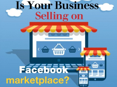 Is Your Business Selling on Facebook Marketplace?