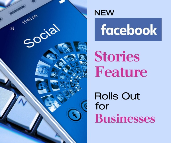 New Facebook Stories Feature Rolls Out for Businesses