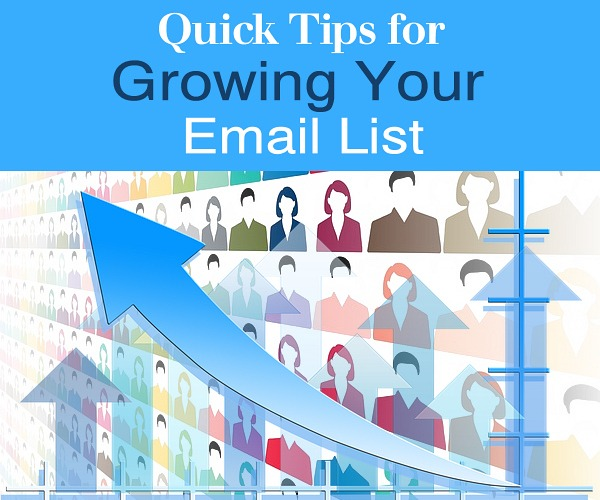 Quick Tips for Growing Your Email List