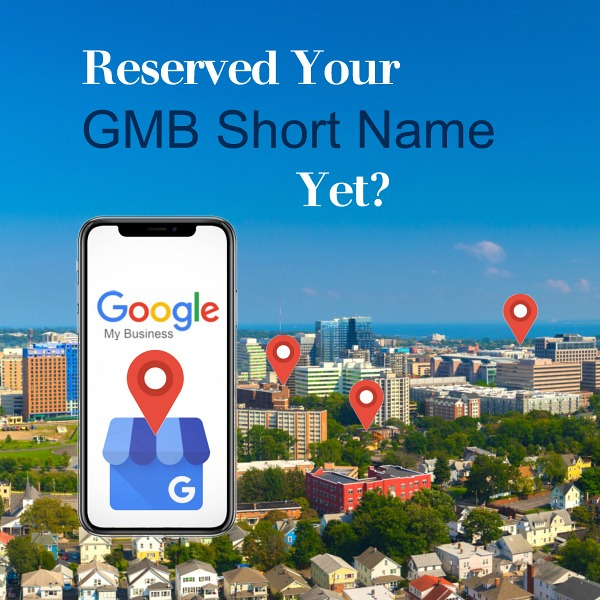 Reserved Your GMB Short Name Yet?