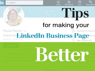 Tips for Making Your LinkedIn Business Page Better