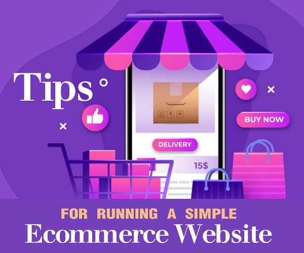 Tips for Running a Simple Ecommerce Website