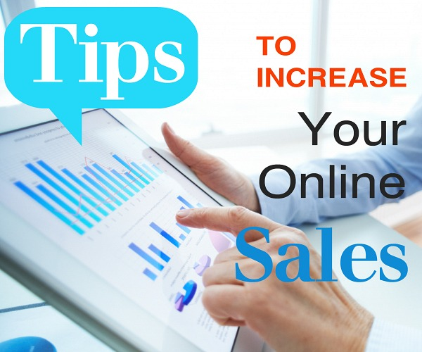 Tips to Increase Your Online Sales
