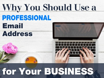 Why You Should Use a Professional Email Address for Business