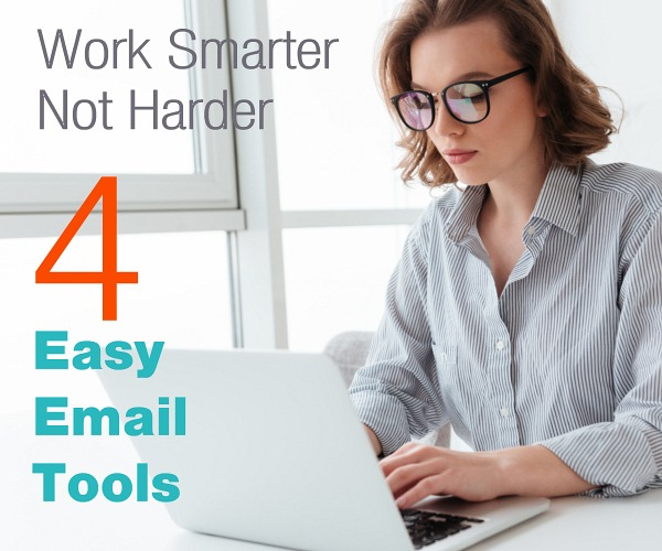 Work Smarter Not Harder?… 4 Easy Email List Tools