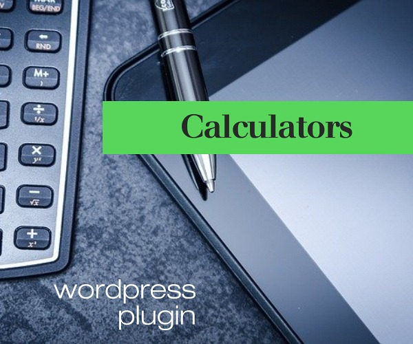 WordPress Plugin:  Calculators