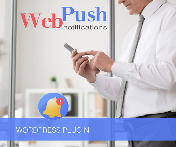 WordPress Plugin:  Web Push Notifications