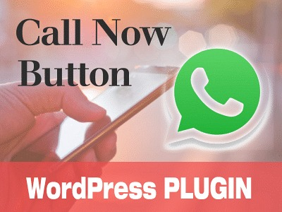 WordPress Plugin: Call Now Button