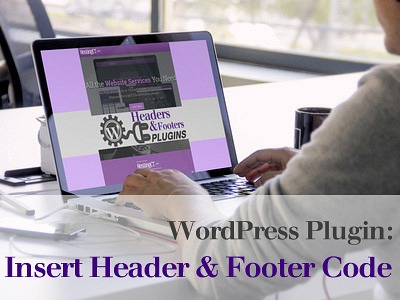 WordPress Plugin: Insert Header and Footer Code